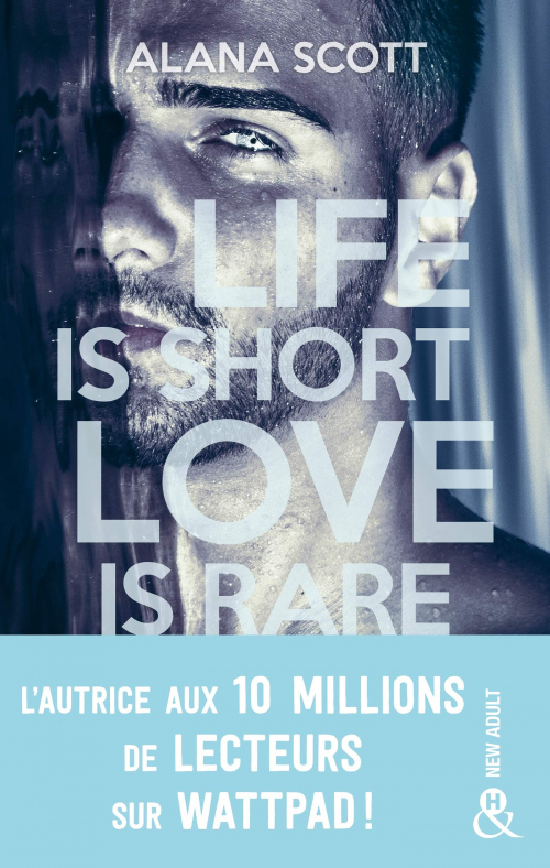 Couverture Life is short love is rare