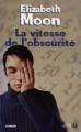 Couverture La Vitesse de l'obscurité Editions Presses de la cité 2005