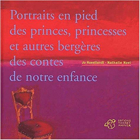 Couverture Portraits en pied des princes, princesses et autres bergères des contes de notre enfance