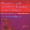 Couverture Portraits en pied des princes, princesses et autres bergères des contes de notre enfance Editions Thierry Magnier 2001