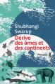 Couverture Dérive des âmes et des continents Editions Métailié (Bibliothèque anglo-saxonne) 2020
