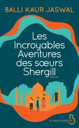 Couverture Les incroyables aventures des sœurs Shergill
