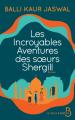 Couverture Les incroyables aventures des sœurs Shergill Editions Belfond 2020