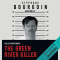 Couverture The Green River Killer Editions Audible studios 2019