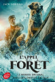 Couverture L'Appel de la forêt / L'Appel sauvage Editions Le Livre de Poche (Jeunesse) 2020