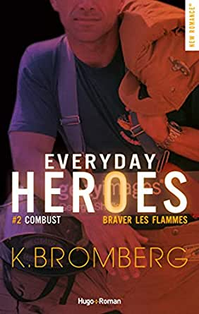 Couverture Everyday Heroes, book 2 : Combust