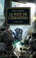 Couverture L'Hérésie d'Horus, tome 04 : La fuite de l'Eisenstein Editions Bibliothèque interdite (L'Hérésie d'Horus) 2011