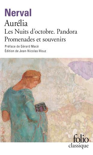 Couverture Aurélia, Les nuits d'octobre, Pandora, Promenades et souvenirs