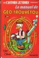 Couverture Le Manuel de Géo Trouvetou Editions Hachette 1974