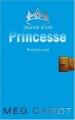 Couverture Journal d'une princesse / Journal de Mia : Princesse malgré elle, tome 02 : Premiers pas d'une princesse / Premiers pas Editions Hachette 2008