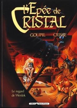 Couverture L'Épée de cristal, tome 2 : Le Regard de Wenlock