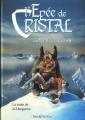 Couverture L'Épée de cristal, tome 3 : La Main de la Mangrove Editions Vents d'ouest (Fantastique) 1991