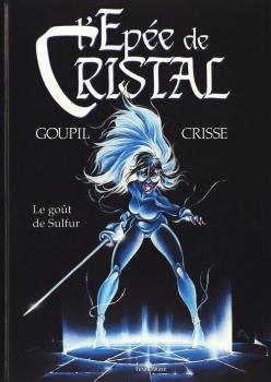 Couverture L'Épée de cristal, tome 5 : Le Goût de Sulfur