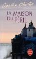 Couverture La Maison du péril Editions Le Livre de Poche 2011