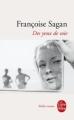 Couverture Des yeux de soie Editions Le Livre de Poche (Biblio roman) 2010