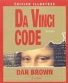Couverture Robert Langdon, tome 2 : Da Vinci code Editions JC Lattès (Thriller - Edition illustrée) 2004