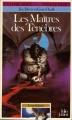 Couverture Loup Solitaire, tome 01 : Les maîtres des Ténèbres Editions Folio  (Un livre dont vous êtes le héros) 1985