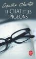 Couverture Le chat et les pigeons Editions Le Livre de Poche 1998