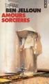 Couverture Amours sorcières Editions Points 2004
