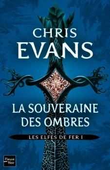 Couverture Les Elfes de fer, tome 1 : La souveraine des ombres