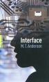 Couverture Interface Editions Gallimard  (Pôle fiction) 2011