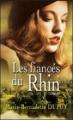Couverture Les Fiancés du Rhin Editions France Loisirs 2010