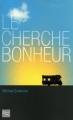 Couverture Le cherche bonheur Editions Fleuve 2010