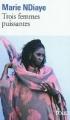 Couverture Trois Femmes puissantes Editions Folio  2010