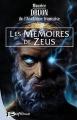 Couverture Les Mémoires de Zeus Editions Bragelonne 2007