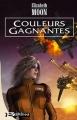 Couverture Heris Serrano, tome 3 : Couleurs Gagnates Editions Bragelonne 2004