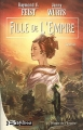 Couverture La trilogie de l'empire, tome 1 : Fille de l'empire Editions Bragelonne 2004