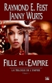 Couverture La trilogie de l'empire, tome 1 : Fille de l'empire Editions Bragelonne 2011