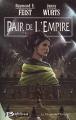 Couverture La trilogie de l'empire, tome 2 : Pair de l'empire Editions Bragelonne 2004
