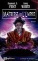 Couverture La trilogie de l'empire, tome 3 : Maîtresse de l'empire Editions Bragelonne 2004