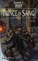 Couverture Les nouvelles chroniques de Krondor / L'entre-deux-guerres / Les Fils de Krondor, tome 1 : Prince de Sang Editions Bragelonne 2003