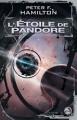 Couverture L'étoile de Pandore, tome 1 : Pandore abusée Editions Bragelonne (Science-fiction) 2005
