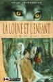 Couverture La moïra, tome 1 : La louve et l'enfant Editions Bragelonne 2004