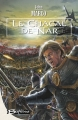 Couverture Des tyrans et des Rois, tome 1 : Le Chacal de Nar Editions Bragelonne 2003