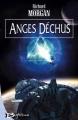 Couverture Le cycle de Takeshi Kovacs, tome 2 : Anges déchus Editions Bragelonne 2004