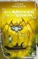 Couverture Aux Marges de la Vision Editions Bragelonne (Science-fiction) 2008