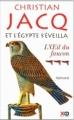Couverture Et l'Egypte s'éveilla, tome 3 : L'oeil du faucon Editions XO 2011