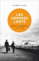 Couverture Les hommes lents Editions Flammarion 2020