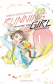 Couverture Running Girl, ma course vers les Paralympiques, tome 1 Editions Akata (M) 2020