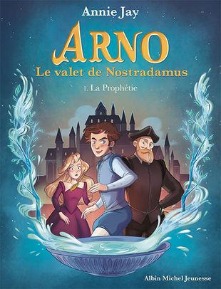 Couverture Arno le valet de Nostradamus
