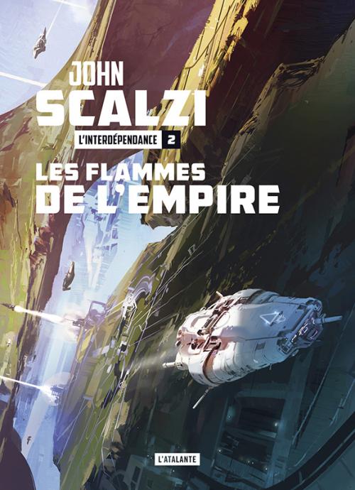 Couverture L'Interdépendance, tome 2 : Les flammes de l'Empire