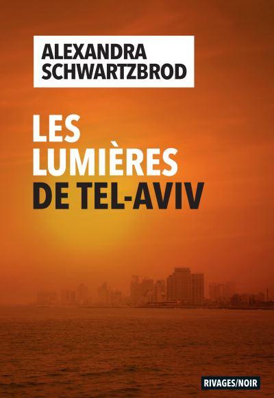 Couverture Les Lumières de Tel Aviv