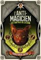Couverture L'anti-magicien, tome 5 : Les traîtres de la cour Editions Gallimard  (Jeunesse) 2020