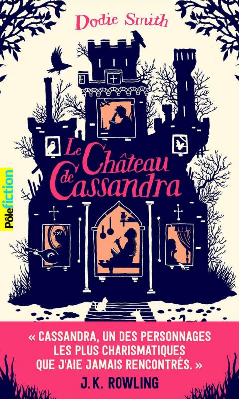 Couverture Le Château de Cassandra / Trois femmes dans un château