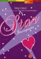 Couverture Star Incognito Editions Le Livre de Poche (Jeunesse - Planète filles) 2007