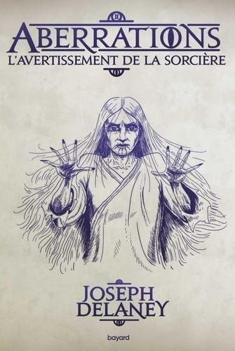 Couverture Aberrations, tome 2 : L'avertissement de la sorcière